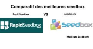 Comparatif RapidSeedbox et Seedbox.fr